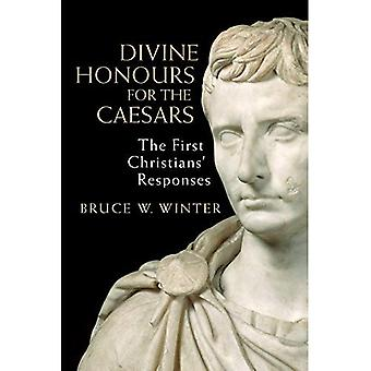 Divine Honours for the Caesars: The First Christians' Responses
