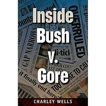 Inside Bush V. Gore