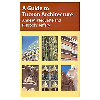 Guide to Tucson Architecture