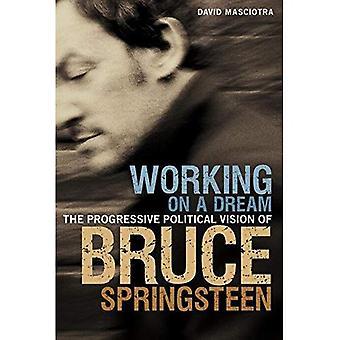 Working on a Dream: la Vision politique progressiste de Bruce Springsteen