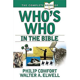 O livro completo de quem é quem na Bíblia (livro de completo... (Tyndale House Publishers))