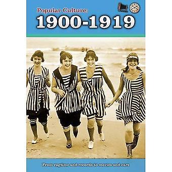 Populaarikulttuurin: 1900-1919 (historia populaarikulttuurin)