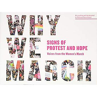 Why We March: Signs Of Protest And Hope (Paperback)