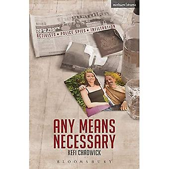 Any Means Necessary (Modern Plays)
