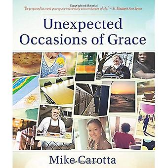 Unexpected Occasions of Grace
