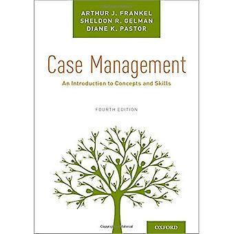 Zarządzania sprawami: Wprowadzenie do pojęcia i umiejętności.