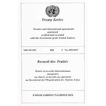 Fördragssamling 2853 (engelska/franska upplagan) (Förenta nationernas fördragssamling / Recueil des Traites des Nations Unies)