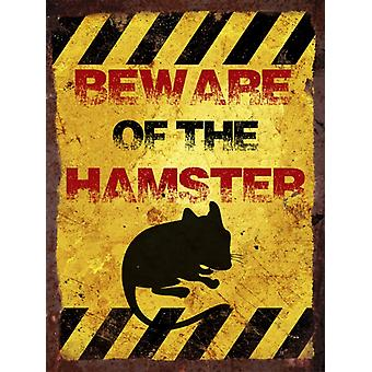 Vintage Metal Wall Sign - Beware of the hamster