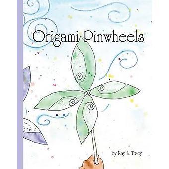 Origami Pinwheels door Tracy & Kay L.