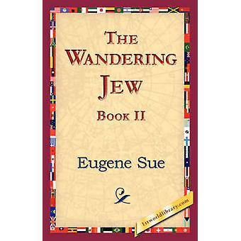 De wandelende jood Boek II door Sue & Eugene