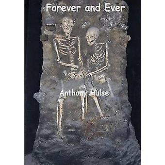 FOREVER AND EVER by HULSE & ANTHONY