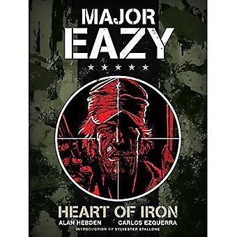 Major Eazy: Cœur de fer