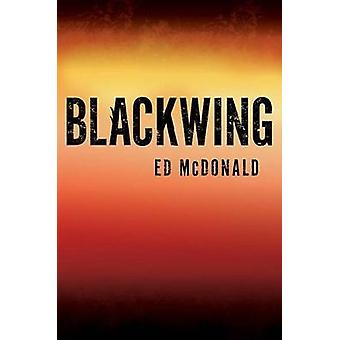 Blackwing by Ed McDonald - 9780399587795 Book