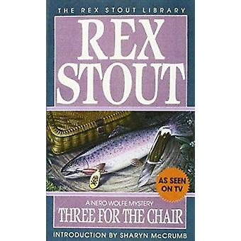 Three for the Chair by Rex Stout - 9780553248135 Book