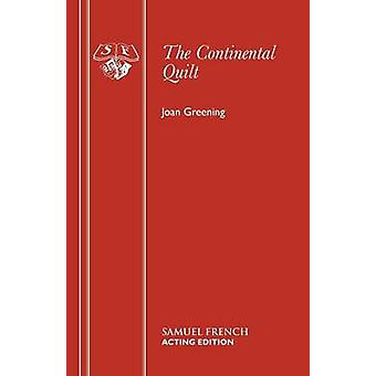 The Continental Quilt - Play by Joan Greening - 9780573110573 Book