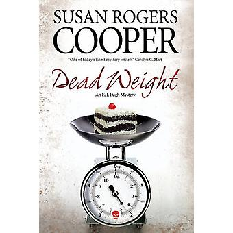 Dead Weight (Large type edition) by Susan Rogers Cooper - 97807278972