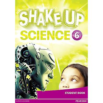 Shake Up Science 6 Student Book - 9781292144849 Book