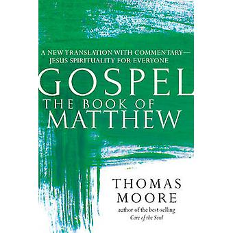 Book of Matthew - A New Translation with Commentary - Jesus Spirituali