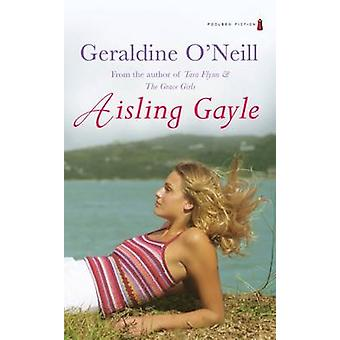 Aisling Gayle by Geraldine O'Neill - 9781842230374 Book