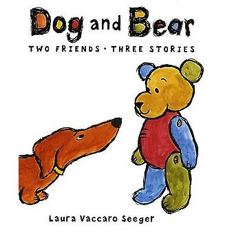 Dog and Bear - Two Friends Three Stories by Laura Vaccaro Seeger - Lau