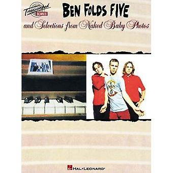 Ben Folds Five and Selections from Naked Baby Photos by Hal Leonard P