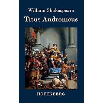 Titus Andronicus von William Shakespeare