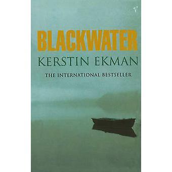 Blackwater by Kerstin Ekman