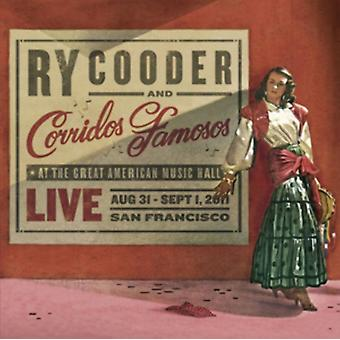 Live In San Francisco by Ry Cooder & Corridos