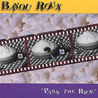 Bayou Roux - Pass de rijst [CD] USA import