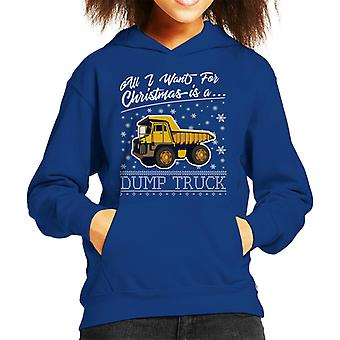 All I Want For Christmas Is A Dump Truck Kid's Hooded Sweatshirt