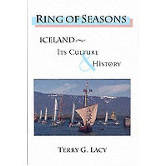 Ring of Seasons - Iceland - Its Culture and History (New edition) by T