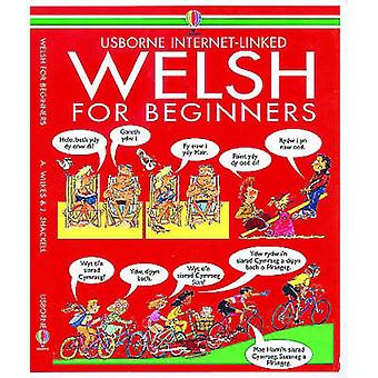 Welsh for Beginners (New edition) by Angela Wilkes - John Shackell -