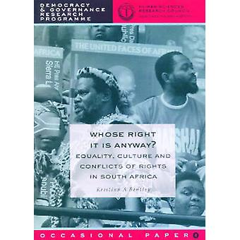 Whose Right is it Anyway? - Equality - Culture and Conflict of Rights