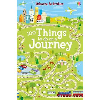 100 Things to Do on a Journey by Rebecca Gilpin - 9781474903509 Book