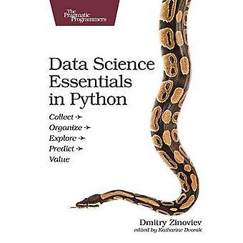 Data Science Essentials in Python - Collect - Organize - Explore - Pre