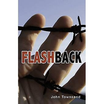 Flashback by John Townsend - 9781781276396 Book