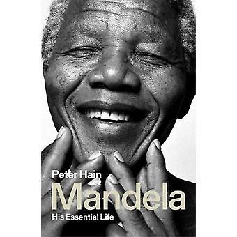 Mandela - His Essential Life by Mandela - His Essential Life - 97817866