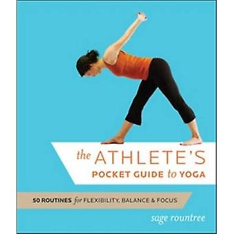 The Athlete's Pocket Guide to Yoga - 50 Routines for Flexibility - Bal