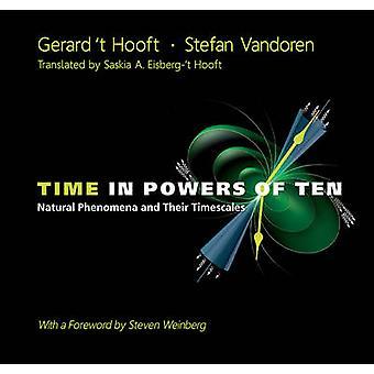 Time in Powers of Ten by G. 't Hooft - Stefan Vandoren - 978981448981