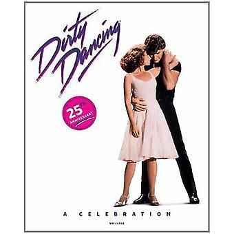 Dirty Dancing - A Celebration by Lionsgate Entertainment - Eleanor Ber