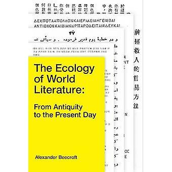 En økologi af Verdenslitteratur - fra antikken til i dag af