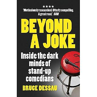 Beyond a Joke: Inside the Dark World of Stand-up Comedy