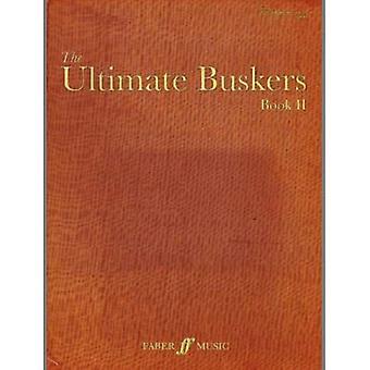 Den ultimata Buskers 2 (musik/ackord/lyrics): Bk. 2