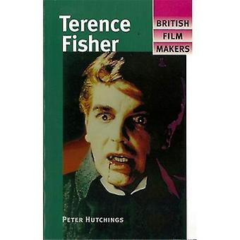 Terence Fisher (British Film Makers)