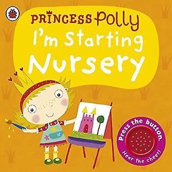 Ik ben beginnend kwekerij: A Princess Polly boek
