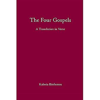 The Four Gospels: A Translation in Verse