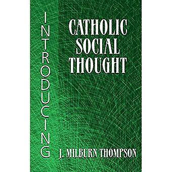 Att införa katolska sociala trodde