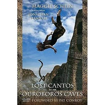 Lost Cantos of the Ouroboros Caves (Story River Books)