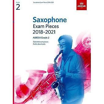 Saxofon examen bitar 2018-2021, ABRSM grad 2: Utvalda från 2018-2021 kursplanen. 2 poäng & del, Audio Nedladdningar (ABRSM examen bitar)