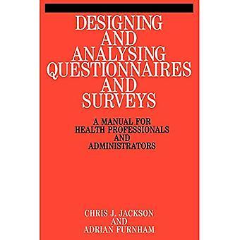 Diseño y análisis de cuestionarios y encuestas: un Manual para profesionales de la salud y los administradores